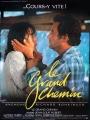 Grand chemin (Le) - 1987